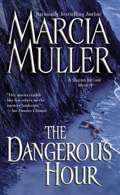 The Dangerous Hour By Muller, Marcia