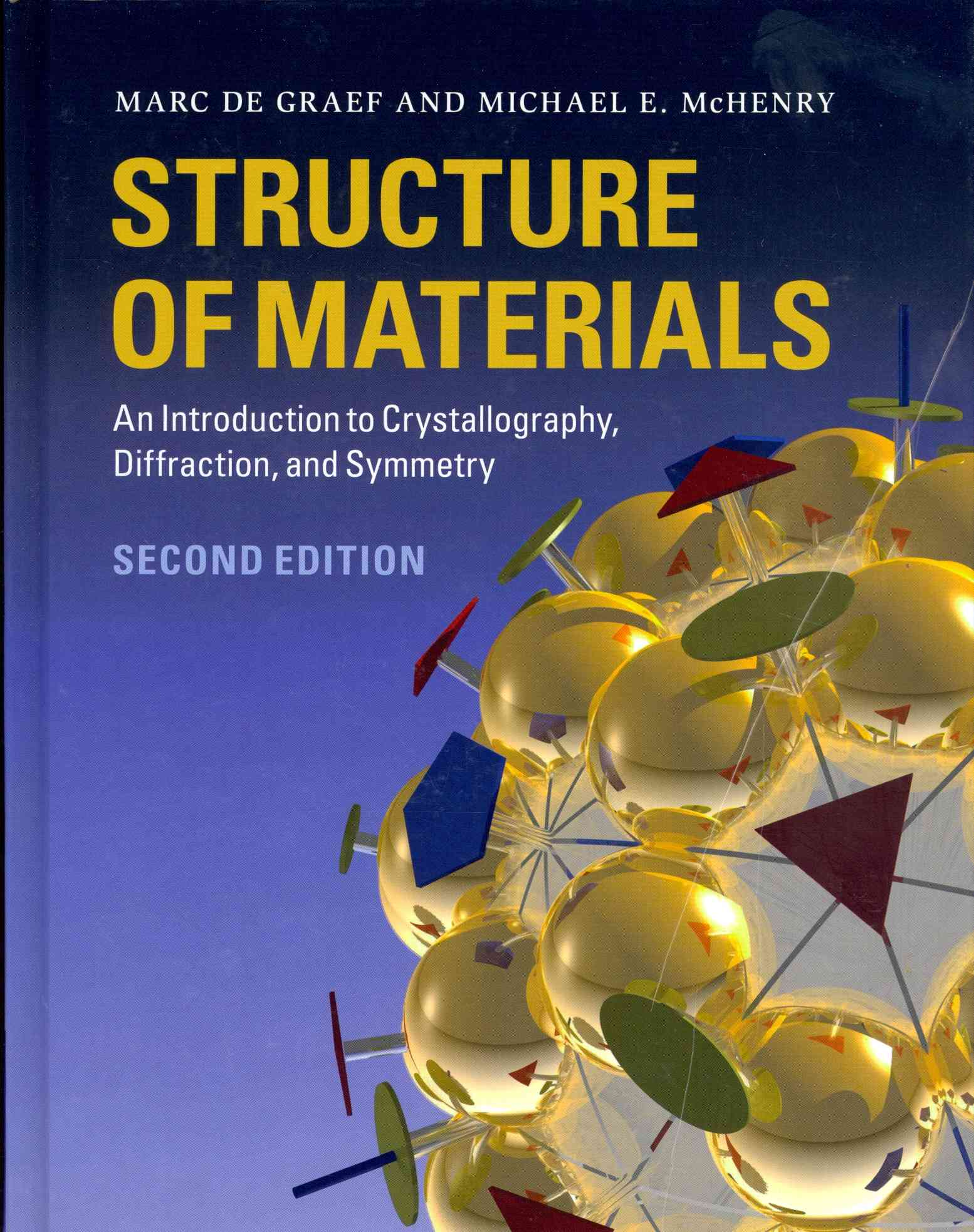 Structure of Materials By De Graef, Marc/ Mchenry, Michael E.